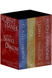 In the Service of Dragons Boxed Set: A Clash of Heroes, A Dance of Swords, A Storm of Shields, A Reign of Dragons