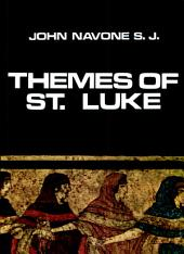 Themes of St. Luke