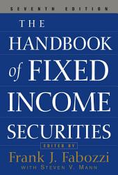 The Handbook of Fixed Income Securities: Edition 7