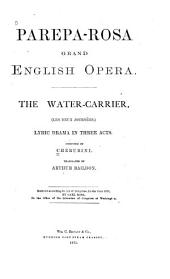 The Water-carrier: Lyric Drama in Three Acts