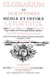 Glossarium ad scriptores mediae et infimae latinitatis: 1