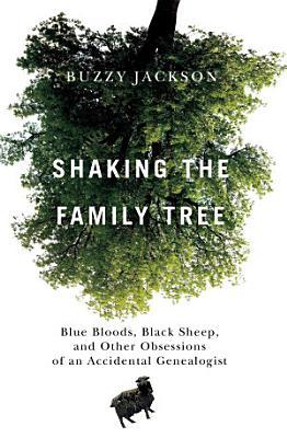 Shaking the Family Tree