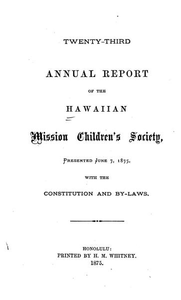 Annual Report Of The Hawaiian Mission Childrens Society