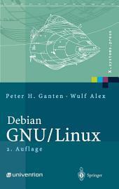 Debian GNU/Linux: Grundlagen, Einrichtung und Betrieb, Ausgabe 2