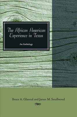 The African American Experience in Texas