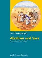 Abraham und Sara: alles, was wir wissen müssen