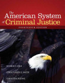 The American System of Criminal Justice   Careers in Criminal Justice