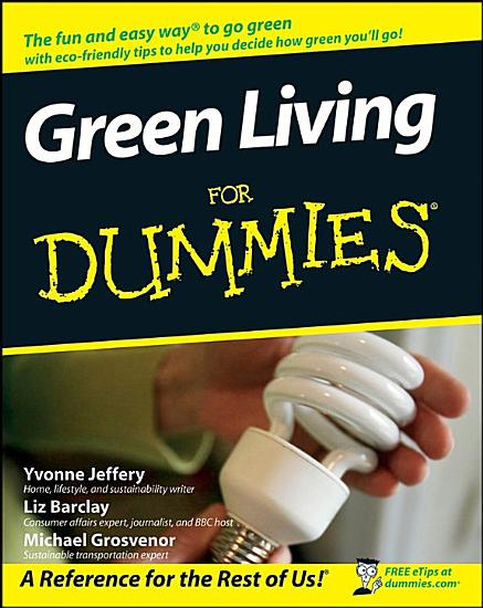 Green Living For Dummies PDF