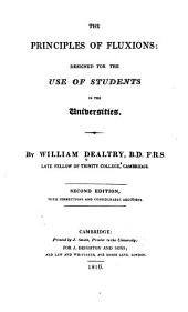 The Principles of Fluxions: Designed for the Use of Students in the Universities