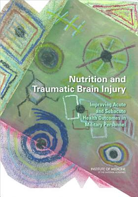 Nutrition and Traumatic Brain Injury