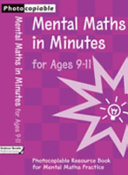 Mental Maths in Minutes, For Ages 9-11