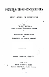 Conversations on chemistry: first steps in chemistry, Volume 1