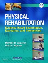 Physical Rehabilitation - E-Book: Evidence-Based Examination, Evaluation, and Intervention