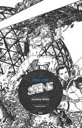 George Perez's Sirens: Pen & Ink #1