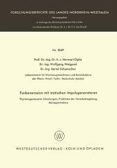 Funkenerosion mit statischen Impulsgeneratoren: Thyristorgesteuerte Schaltungen, Probleme der Vorschubregelung, Abtragverhalten
