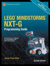 LEGO MINDSTORMS NXT-G Programming Guide: Edition 2