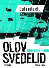 Död i ruta ett: En Roland Hassel-thriller