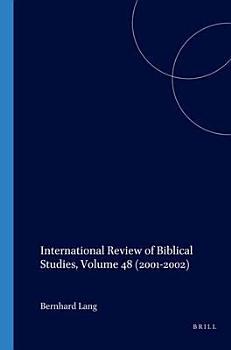 International Review of Biblical Studies   Volume 48 2001 2002 PDF