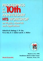 Physics, Materials And Applications - Proceedings Of The 10th Anniversary Hts Workshop