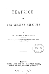 Beatrice; or, The unknown relatives