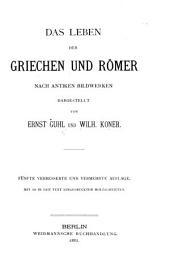 Das Leben der Griechen und Römer nach antiken Bildwerken: Mit 568 in den Text eingedruckten Holzschnitten