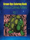 Grown Ups Coloring Book Enhance Calmness Patterns