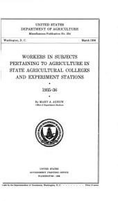 Workers in Subjects Pertaining to Agriculture in State Agricultural Colleges and Experiment Stations, 1935-36