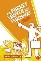 The Pocket Lawyer For Filmmakers Book PDF