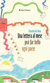 Una lettera al mese può far bello ogni paese