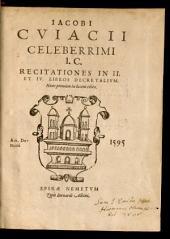 Recitationes in 2 et 4 libros Decretalium