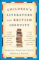 Children s Literature and British Identity PDF