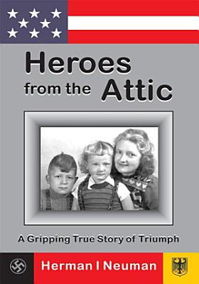 Heroes from the Attic PDF
