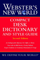Webster s New World Compact Desk Dictionary and Style Guide
