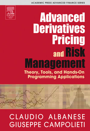 Advanced Derivatives Pricing and Risk Management PDF