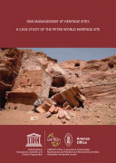 Risk Management at Heritage Sites: A Case Study of the Petra World Heritage Site