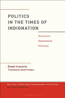 Politics in the Times of Indignation Book
