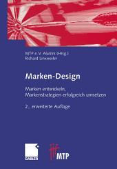 Marken-Design: Marken entwickeln, Markenstrategien erfolgreich umsetzen, Ausgabe 2