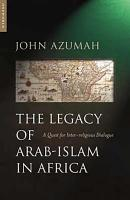 The Legacy of Arab Islam in Africa PDF