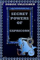 Zodiac Unleashed   Capricorn PDF