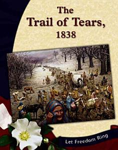 The Trail of Tears  1838 Book