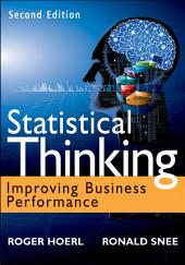 Statistical Thinking: Improving Business Performance, Edition 2
