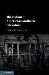 The Indian In American Southern Literature Book PDF