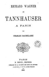 Richard Wagner et Tannhauser à Paris