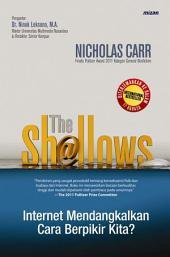 The Shallows: Internet Mendangkalkan Cara Berfikir Kita