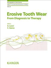 Erosive Tooth Wear: From Diagnosis to Therapy