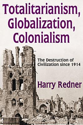 Totalitarianism  Globalization  Colonialism PDF