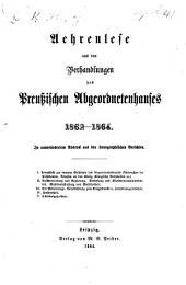 Aehrenlese aus den Verhandlungen des Preussischen Abgeordnetenhauses, 1862-1864, etc. [With a preface by G. H.]