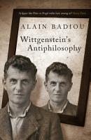 Wittgenstein s Antiphilosophy PDF