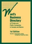 Ward s Business Directory of Private and Public Companies in Mexico and Canada PDF