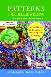 Patterns for College Writing, High School Edition: A Rhetorical Reader and Guide, Edition 13